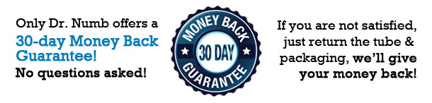 Dr. Numb's 30-day money back guarantee